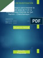 Plan estratégico para mejorar la gestión del area de TI de la Munic. Dist. de San Ramon (1).pptx