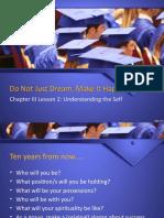Do not just dream make it happen