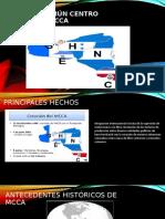 Mercado Común Centro Americano MCCA.pptx