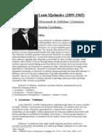 Louis Hjelmslev'in Çözümleme Sistemi Üzerine Bir Çalışma