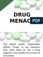 Drug-menace