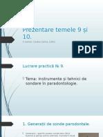 Prezentare temele 9 și 10