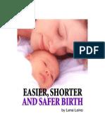 Easier Shorter Safer Birth