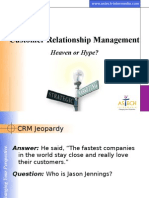 Customer Relationship Management Heven or Hell