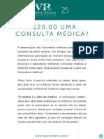 R$20,00 UMA CONSULTA MÉDICA, por Valério Augusto Ribeiro