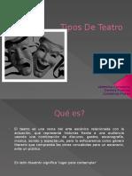 Tipos De Teatro.pptx
