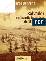 Ricardo Behrens - Salvador e a Invasão Holandesa de1624-1625 - Pontocom, 2013 (1).pdf