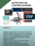 242566078-ARQUITETURA-DE-MICROCONTROLADORES-ppt