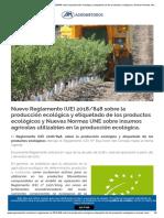 Nuevo Reglamento (UE) 2018_848 sobre la producción ecológica y etiquetado de los productos ecológicos y Nuevas Normas UNE sobre insumos agrícolas utilizables en la producción ecológica. _ Agrométodos