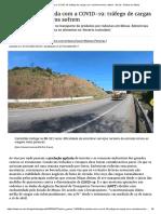 Na estrada com a COVID-19_ tráfego de cargas cai e caminhoneiros sofrem - Gerais - Estado de Minas