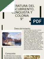 LITERATURA DEL DESCUBRIENTO, CONQUISTA Y COLONIA 9°.pptx