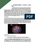 Asymptomatic,Symptomatic Covid-19 and Immune System