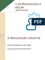 Gestão da Manutenção e da Produção - Aula 2 - História, Atribuições e o Profissional da MI.pptx