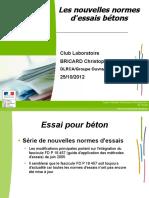 Club Laboratoire Nouvelles Normes d Essais Betons 2012