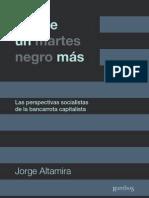 ALTAMIRA Jorge - No Fue Un Martes Negro Mas