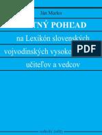 6607b939b Ján Marko - SPÄTNÝ POHĽAD na Lexikón slovenských vojvodinských  vysokoškolských učiteľov a vedcov, 2010