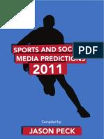 Sports Social Media Predictions 2011