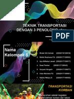 Kelompok 5- Teknik Transportasi 3 penolong