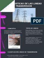 CARACTERISTICAS DE LAS LINEAS DE TRANSMISION