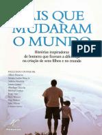 Pais que mudaram o mundo_ Histórias inspiradoras de homens que fizeram a diferença para seus filhos e no mundo LIVRO.pdf