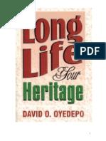Bishop Oyedepo__Long Life your Heritage