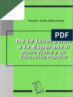 Carlos Díaz Marchant, De La Liberación a La Esperanza, Paulo Freire y Su Educación Popular
