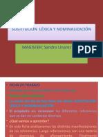 SUSTITUCIÓN  LÉXICA Y NOMINALIZACIÓNcuarto
