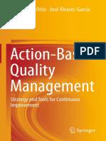 Marta Peris-Ortiz, José Álvarez-García (eds.) - Action-Based Quality Management_ Strategy and Tools for Continuous Improvement-Springer International Publishing (2014).pdf