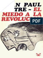 Sartre Jean Paul - El Miedo a La Revolucion