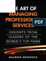 The Art of Managing Professional Services Insights from Leaders of the World's Top Firms.pdf