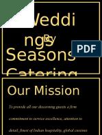 Seasons Equipment and food presentation