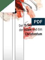 Der 11 September, der Islam und das Christentum