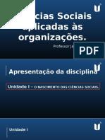 Ciências Sociais Aplicadas às Organizações - Unidade 1 - Tema 1.pptx