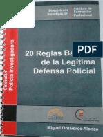 20_REGLAS_BASICAS_DE_LA_LEGITIMA_DEFENSA_POLICIAL_MIGUEL_ONTIVEROS_ALONSO[1].pdf