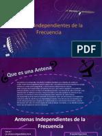 Exposición Antenas Independenties de la Frecuencia, log periodicas y arrays.pptx