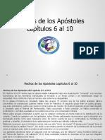 Hechos de los Apóstoles capítulos 6 al 10
