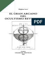 Eliphas Levi - El gran arcano del ocultismo revelado.pdf