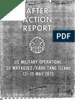 After Action Report SS Mayaguez Part I