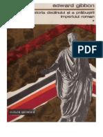 Edward Gibbon - Istoria declinului si a prabusirii imperiului roman