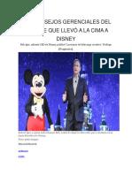 ARTICULO LOS CONSEJOS GERENCIALES DEL HOMBRE QUE LLEVÓ A LA CIMA A DISNEY.pdf