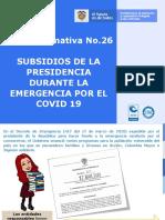 Nota informativa Nº 26 - SUBSIDIOS DE LA PRESIDENCIA DURANTE LA EMERGENCIA POR EL COVID 19 (11)