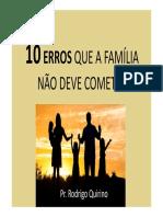 10 ERROS QUE A FAMÍLIA NÃO DEVE COMETER