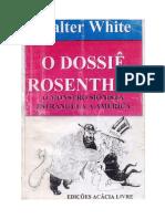 O Dossiê Rosenthal - Walter White.doc