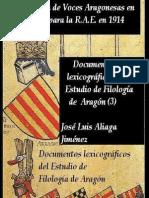 Colección de Voces Aragonesas en Desuso para la R.A.E. 1914