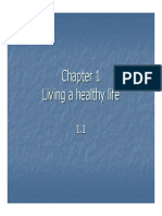 Living a Healthy Life Ch.1