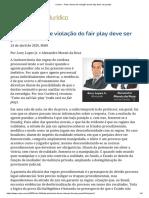 (24.04) - Toda a forma de violação do fair play deve ser punida