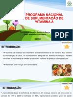 Aula 9  -  Programa Nacional de Suplementação de Vitamina A