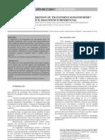 Hemicoreia, Parkinson ou Transtorno Somatoforme? O difícil diagnóstico diferencial