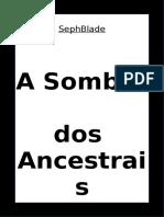 A Sombra dos Ancestrais
