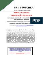 Piotr Stutchka _ Direito de Classe e Revolução Socialista.pdf